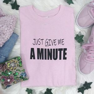 Reckless Reaale Tops - JUT GIVE A MINUTE Pink Graphic Tee Shirt